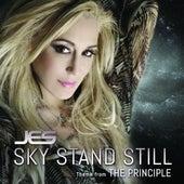 Sky Stand Still by Jes