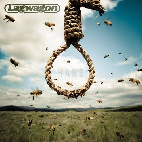 Hang by Lagwagon