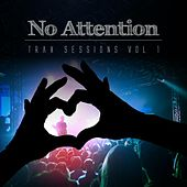 No Attention Trax Sessions, Vol. 1 von Various Artists