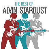 The Best of Alvin Stardust by Alvin Stardust