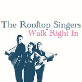 Walk Right In de Rooftop Singers