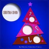 Christmas Choirs (60 Original Christmas Carols) von Various Artists