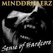 Minddrillerz (Sense of Hardcore) by Various Artists