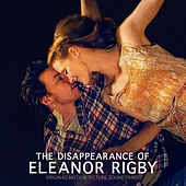 The Disappearance of Eleanor Rigby (Original Motion Picture Soundtrack) by Various Artists