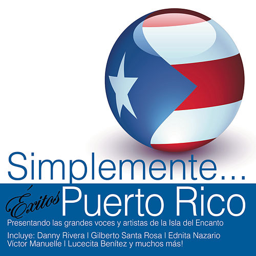 Simplemente... Exitos Puerto Rico by Various Artists
