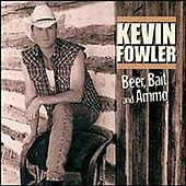 Beer, Bait and Ammo de Kevin Fowler
