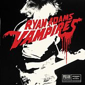 Vampires (Paxam Singles Series, Vol. 3) de Ryan Adams