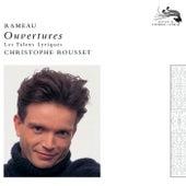 Rameau: Overtures de Les Talens Lyriques
