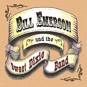 Bill Emerson And The Sweet Dixie Band de Bill Emerson