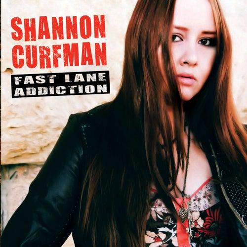 Fast Lane Addiction by Shannon Curfman