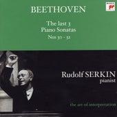 Beethoven: The Last 3 Piano Sonatas Nos. 30 - 32 (Rudolf Serkin - The Art of Interpretation) von Rudolf Serkin