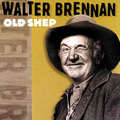 Old Shep by Walter Brennan