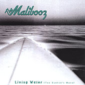Living Water (The Surfer's Mass) by The Malibooz