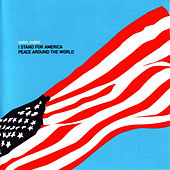 I Stand For America by Carol Duboc