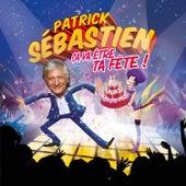 Ca va être ta fête (Edition 40 ans de carrière) de Various Artists