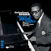 'Round Midnight: The Complete Blue Note Singles 1947-1952 by Thelonious Monk
