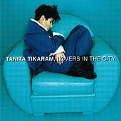 Lovers In The City von Tanita Tikaram