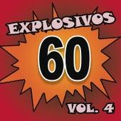 Explosivos 60, Vol. 4 by Various Artists