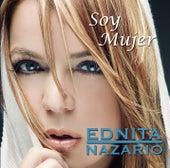 Soy Mujer de Ednita Nazario