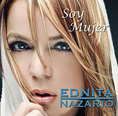 Soy Mujer by Ednita Nazario