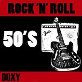 Rock'n'Roll 50's (Doxy Collection Remastered) by Various Artists