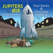 Jupiters Øje - Et Musikeventyr di Paul Banks