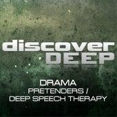 Pretenders / Deep Speech Therapy de Drama