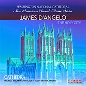 D'Angelo: New American Choral Music Series by Various Artists