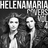 HelenaMaria Covers, Vol. 4 by HelenaMaria