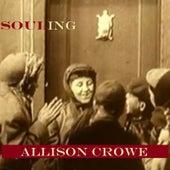 Souling by Allison Crowe