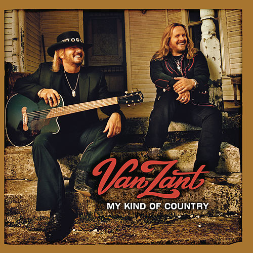 My Kind Of Country by Van Zant