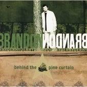 Behind The Pine Curtain by Brandon Rhyder
