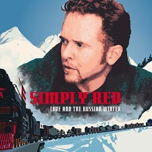Love & The Russian Winter by Simply Red