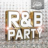 Filtr presents R&B Party di Various Artists