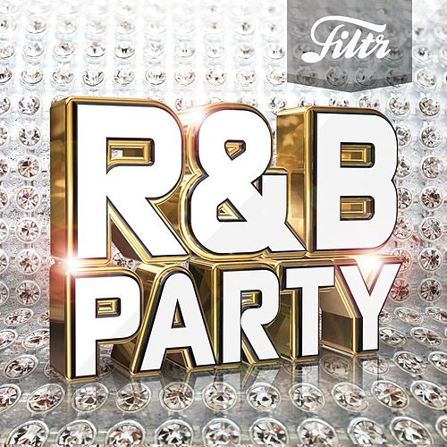 Filtr presents R&B Party de Various Artists