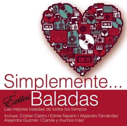 Simplemente... Exitos Baladas by Various Artists