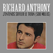 J'entends Siffler Le Train (500 Millas) by Richard Anthony