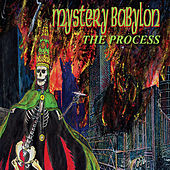 Mystery Babylon by The Process