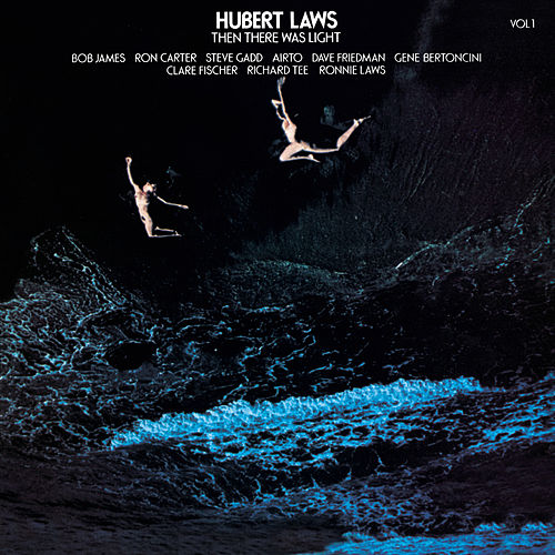 Then There Was Light, Vol. 1 by Hubert Laws