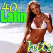 40 Latin Hits de Various Artists
