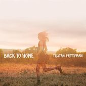 Back to Home de Tristan Prettyman