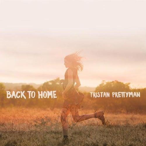 Back to Home by Tristan Prettyman