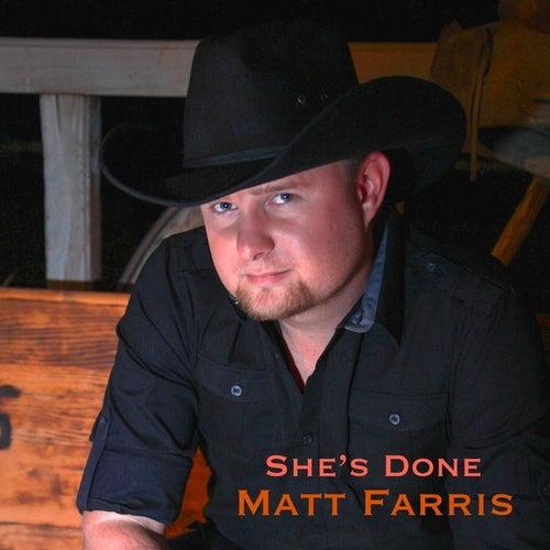 She's Done by Matt Farris