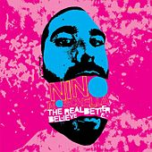 The Real Better Believe EP by Nino Moschella