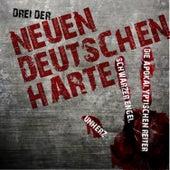 Drei der Neuen Deutschen Härte: Unherz, Schwarzer Engel & Die Apokalyptischen Reiter by Various Artists