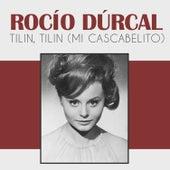 Tilin, Tilin (Mi Cascabelito) de Rocío Dúrcal