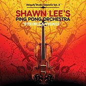 Strings and Things by Shawn Lee's Ping Pong Orchestra