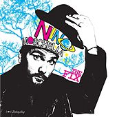 The Fix by Nino Moschella