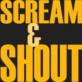 Scream & Shout by Hip Hop's Finest