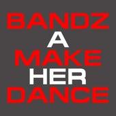 Bandz a Make Her Dance - Single by Hip Hop's Finest